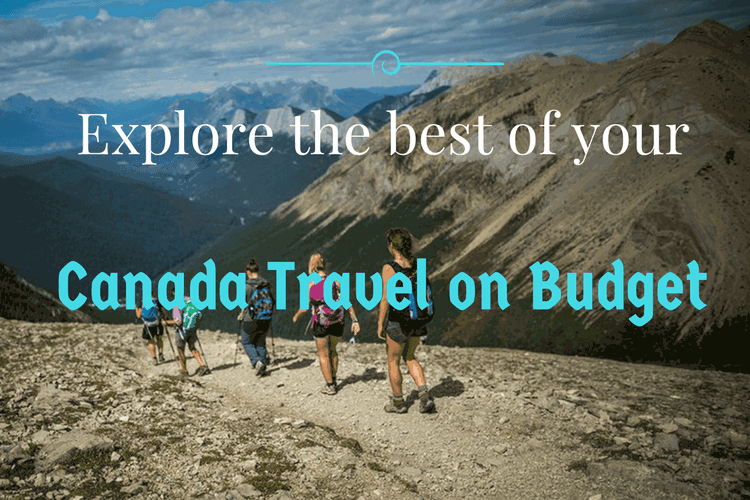 Canada Travel on Budget